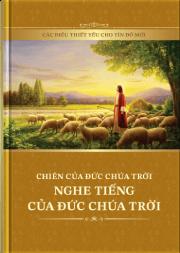 Chiên Của Chúa Nghe Tiếng Của Chúa (Các Điều Thiết Yếu Cho Tín Đồ Mới)
